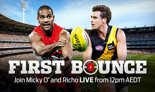 Join Micky O' and Richo LIVE for a special edition of First Bounce