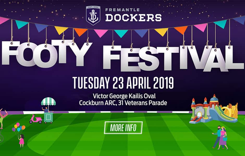 The Freo Dockers Footy Festival will be held on Tuesday 23 April. - Fremantle,Fremantle Dockers
