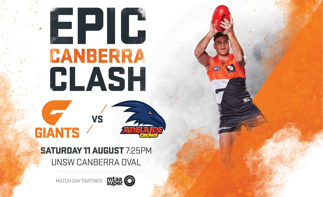 The GIANTS host the Adelaide Crows at UNSW Canberra Oval this Saturday, August 11. - AFL,GWS Giants,Adelaide Crows,UNSW Canberra Oval