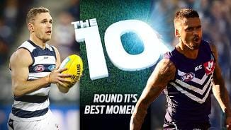 The 10: Rd 11's best moments